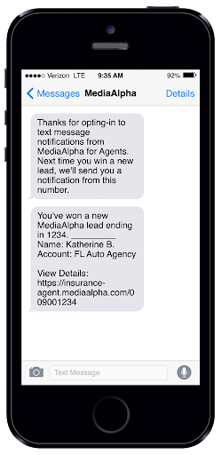 Agents can receive text messages to let them know they're won a new lead.